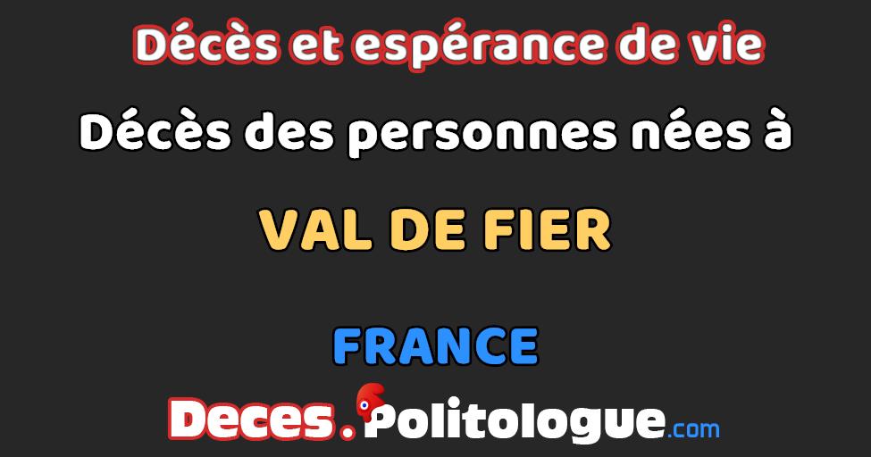 Commune De Naissance Val De Fier Tous Les Deces Depuis 1970 Des Personnes Nees A Val De Fier
